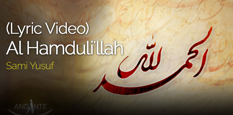 "Al Hamdul'illah"" (Official Lyric Video) Released!"
