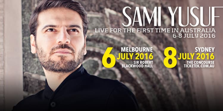 Sami Yusuf will tour Australia for the very first time this July 2016!