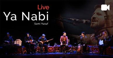 Ya Nabi | Live in Concert 2016