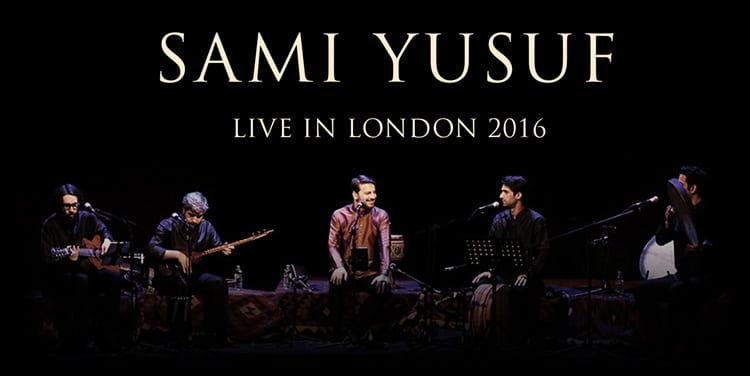 Sami Yusuf's New Album 'Live in London 2016' Out Now!
