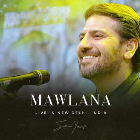 Mawlana (Live in New Delhi)