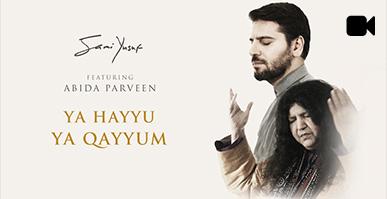 Ya Hayyu Ya Qayyum (feat. Abida Parveen)