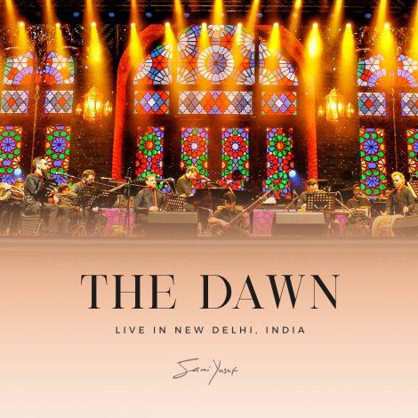 The Dawn (Live in New Delhi)