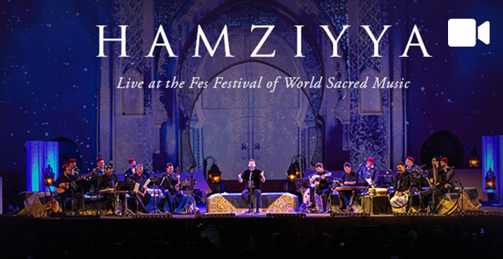 Hamziyya (Live at the Fes Festival of World Sacred Music)
