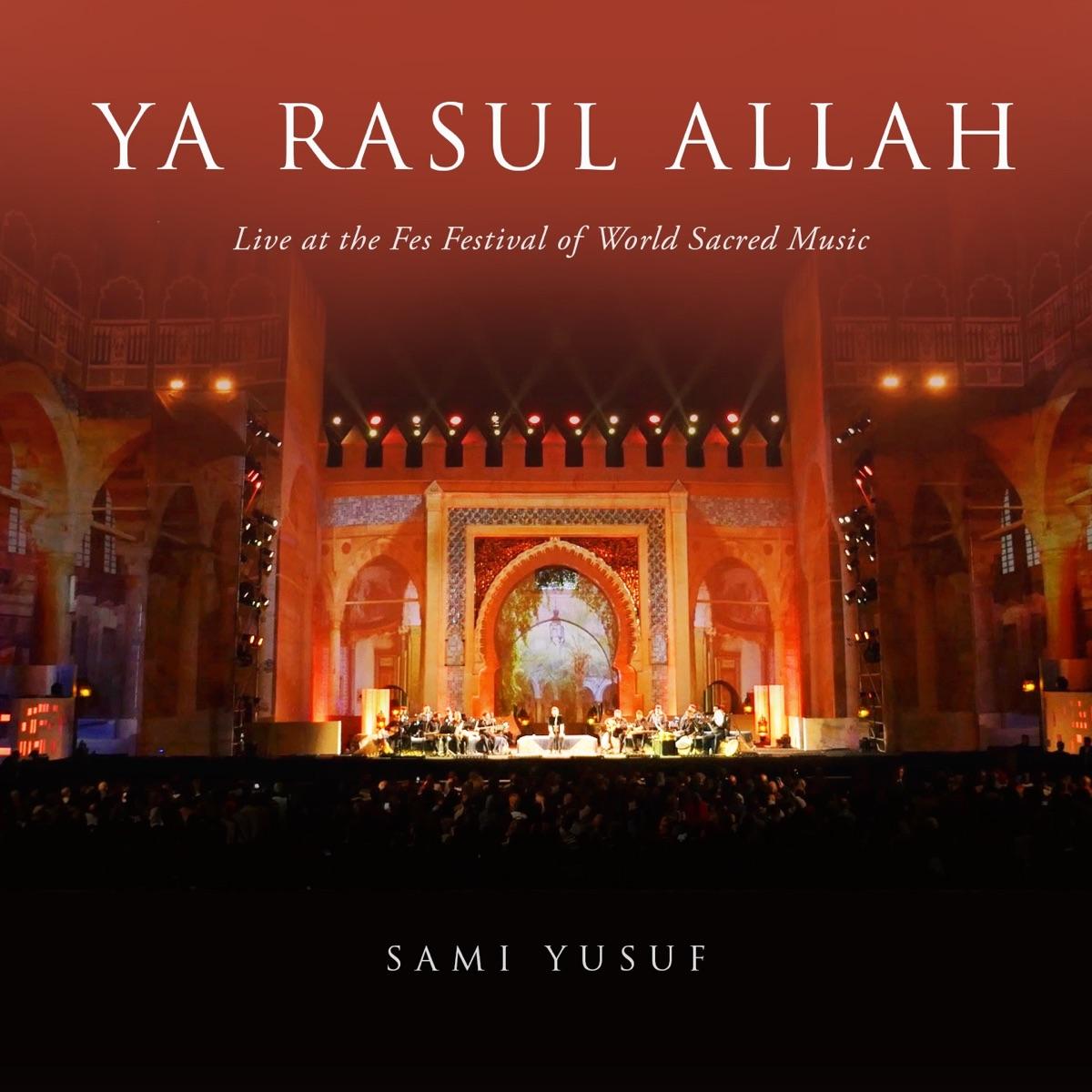 Ya Rasul Allah, Pt. 2 (Live)