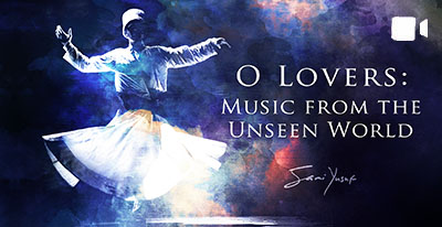 O Lovers: Music from the Unseen World